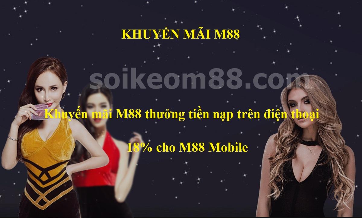Khuyến mãi M88 thưởng tiền nạp trên điện thoại - 18% cho M88 Mobile 1