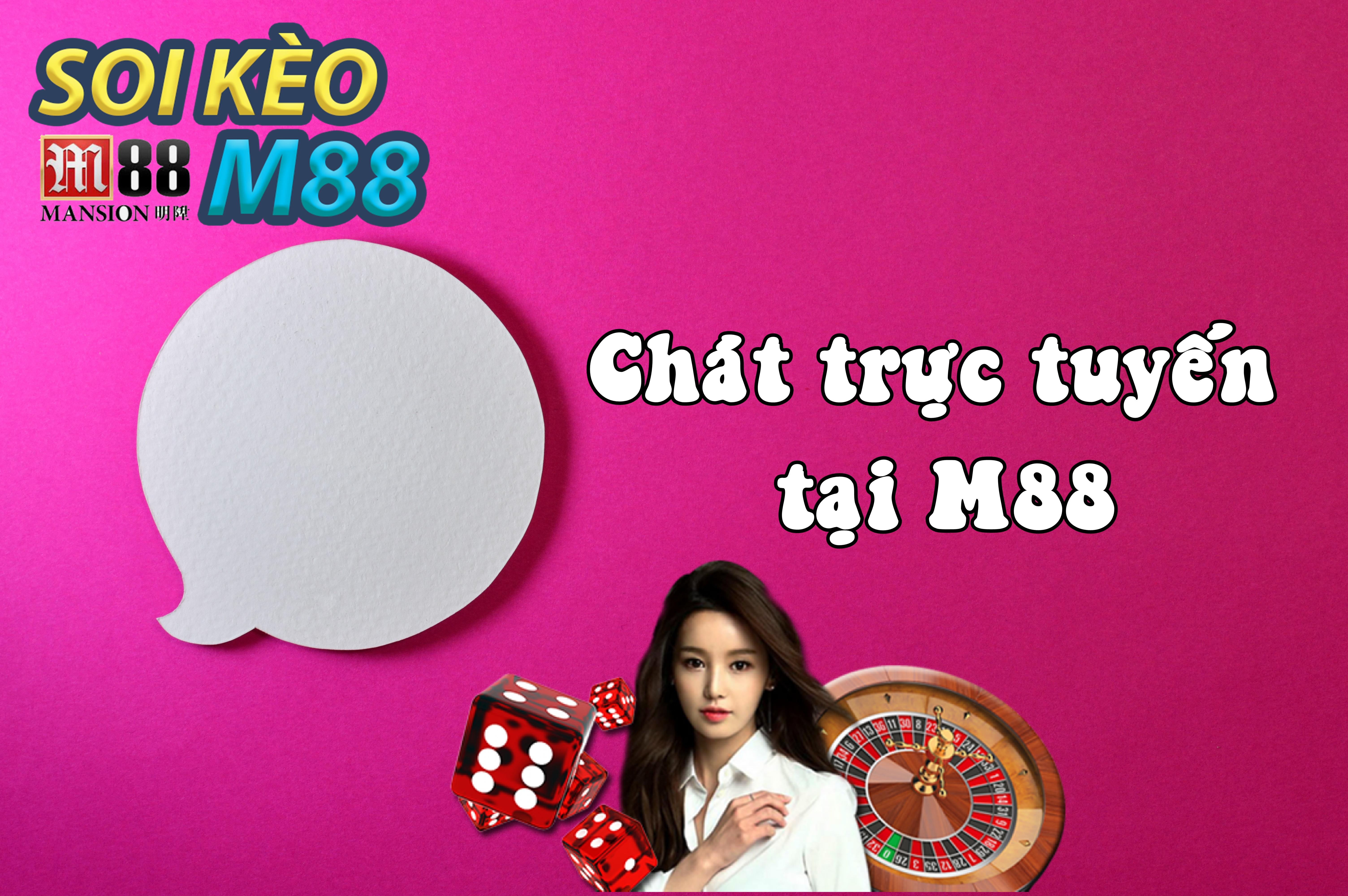 Chat trực tuyến trên M88 - nhận hỗ trợ trực tiếp từ M88 1