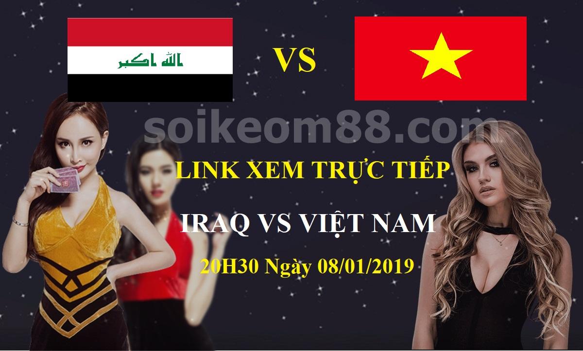 Link xem trực tiếp trận Iraq vs Việt Nam vào 20h30 ngày 08/01/2019 1