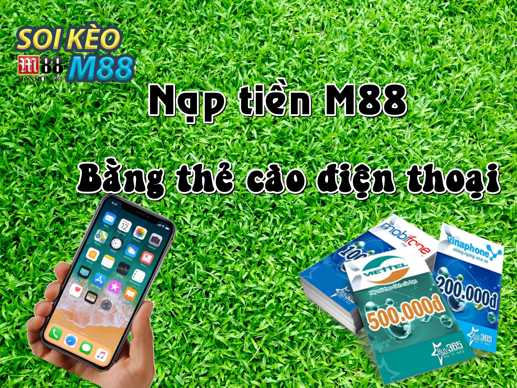 Cách nạp tiền M88 qua thẻ cào điện thoại 1